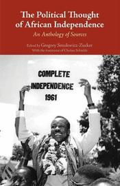 The Political Thought of African Independence image