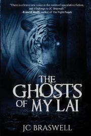 The Ghosts of My Lai by Jc Braswell image
