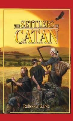 Catan: The Settlers of Catan (Novel) by Rebecca Gable image
