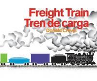 Freight Train/Tren de Carga Bilingual Board Book by Donald Crews