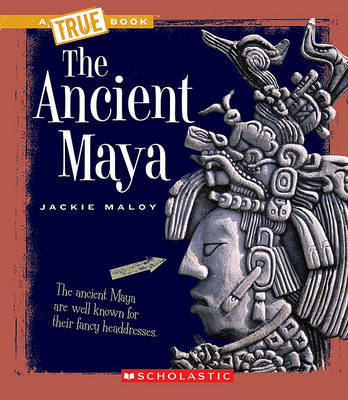 The Ancient Maya by Jackie Maloy image