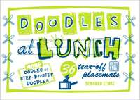 Doodles at Lunch by Deborah Zemke