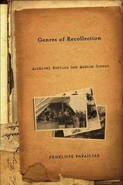 Genres of Recollection by Penelope Papalias