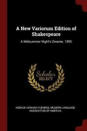 A New Variorum Edition of Shakespeare by Horace Howard Furness image