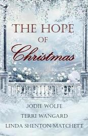 The Hope of Christmas by Celebrate Lit Publishing