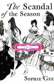 The Scandal of the Season by Sophie Gee image