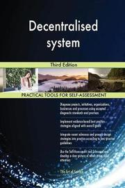 Decentralised System Third Edition by Gerardus Blokdyk image