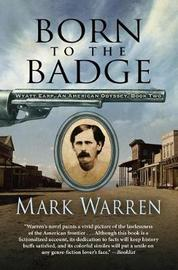 Born to the Badge by Mark Warren