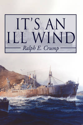 It's An Ill Wind by Ralph Eugene Crump