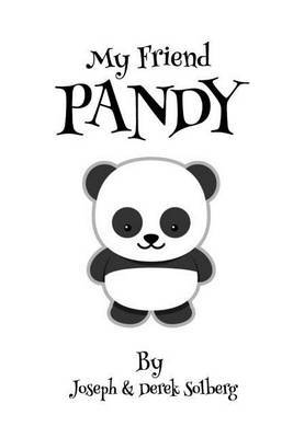 My Friend Pandy by Joseph Solberg image