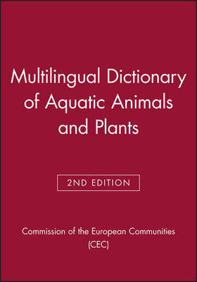 Multilingual Dictionary of Aquatic Animals and Plants by Commission of the European Communities (CEC)