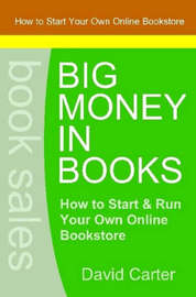 Big Money in Books by David Carter
