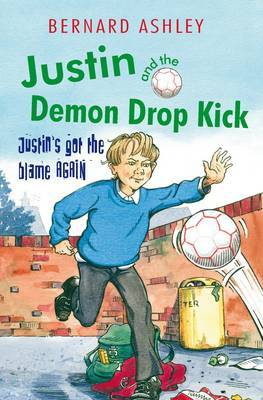 Justin and the Demon Drop Kick by Bernard Ashley image
