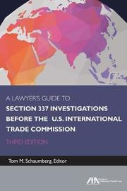 A Lawyer's Guide to Section 337 Investigations Before the U.S. International Trade Commission image