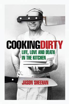 Cooking Dirty by Jason Sheehan image