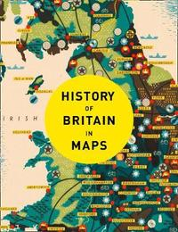 History of Britain in Maps by Philip Parker