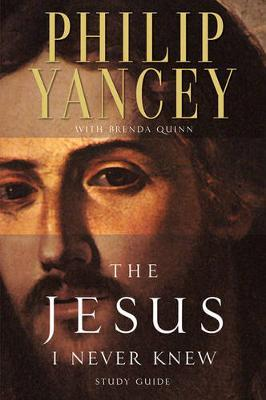 The Jesus I Never Knew Study Guide by Philip Yancey image