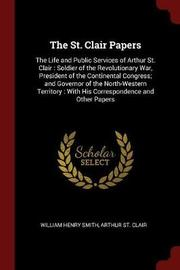 The St. Clair Papers by William Henry Smith image