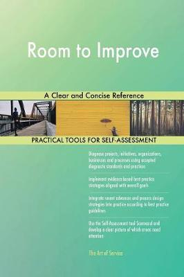 Room to Improve a Clear and Concise Reference by Gerardus Blokdyk image