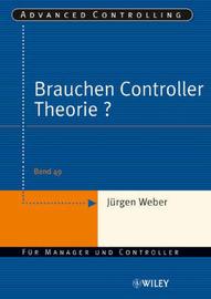 Brauchen Controller Theorie?: Wichtige Zusammenhange am Beispiel Der Kostenrechnung by Jurgen Weber image