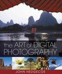 The Art of Digital Photography by Mr. John Hedgecoe image