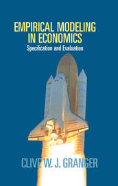 Empirical Modeling in Economics by Clive W.J. Granger