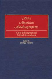 Asian American Autobiographers by Guiyou Huang