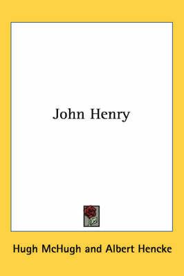 John Henry by Hugh McHugh image