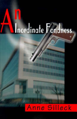 An Inordinate Fondness by Anne Silleck