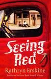Seeing Red by Kathryn Erskine