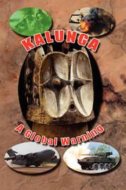 Kalunga: A Global Warning by Kent Windsor image