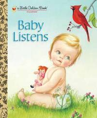 Baby Listens by Esther Wilklin