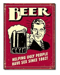 Beer - Ugly People Retro Tin Sign
