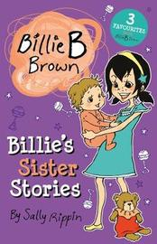 Billie's Sister Stories by Sally Rippin