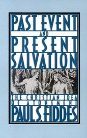 Past Event and Present Salvation by Paul S Fiddes