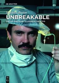 Unbreakable by Matthias Barton