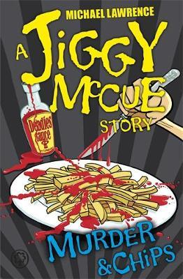 Jiggy McCue: Murder & Chips by Michael Lawrence image