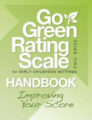 Go Green Rating Scale for Early Childhood Settings Handbook by Phil Boise image