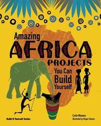 Amazing AFRICA PROJECTS by Carla Mooney image