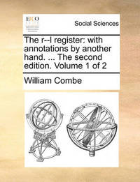 The R--L Register by William Combe