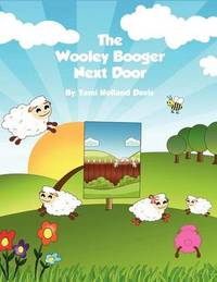 The Wooley Booger Next Door by Tami Holland-Davis
