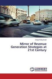 Mirror of Revenue Generation Strategies at 21st Century by Friday Israel Onoja