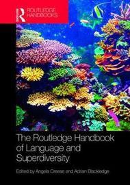 The Routledge Handbook of Language and Superdiversity