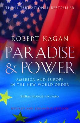 Paradise and Power by Robert Kagan image