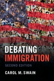 Debating Immigration