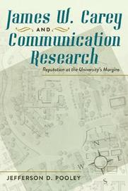James W. Carey and Communication Research by Jefferson D. Pooley image