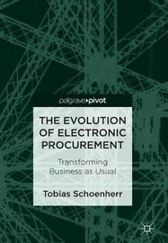 The Evolution of Electronic Procurement by Tobias Schoenherr