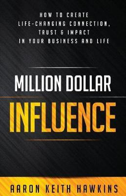 Million Dollar Influence by Aaron Keith Hawkins image
