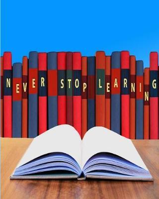 Never Stop Learning by Melanie Bremner image