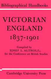 Conference on British Studies Bibliographical Handbooks by J. L. Altholz